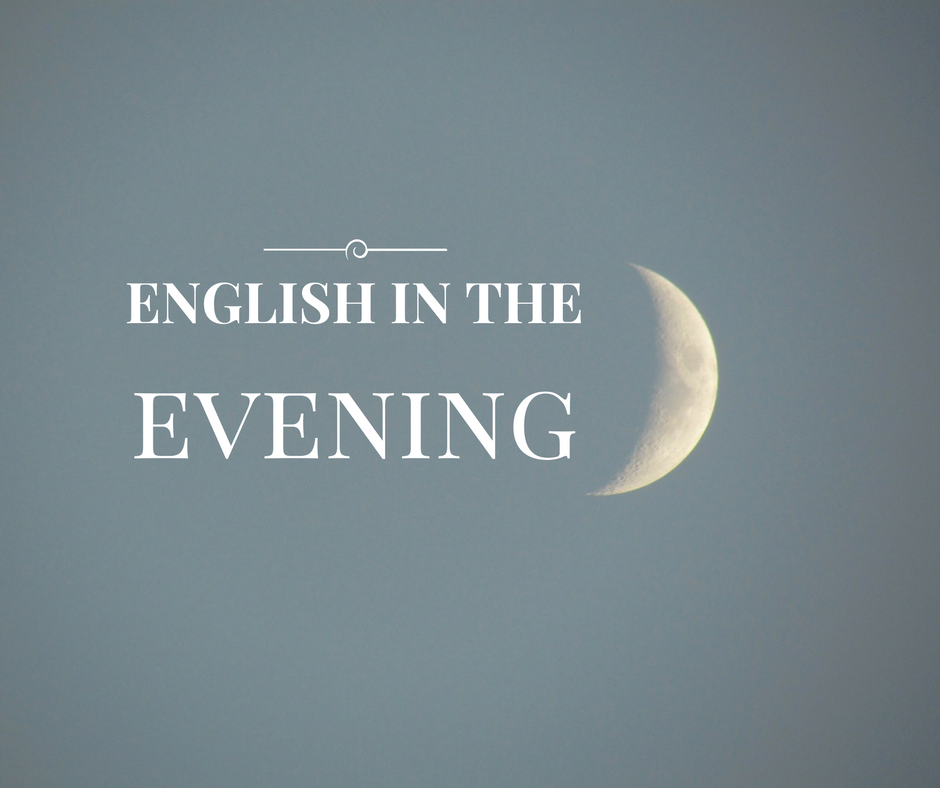 Angielski wieczorem – sposób na codzienną naukę bez wysiłku, cz. 3