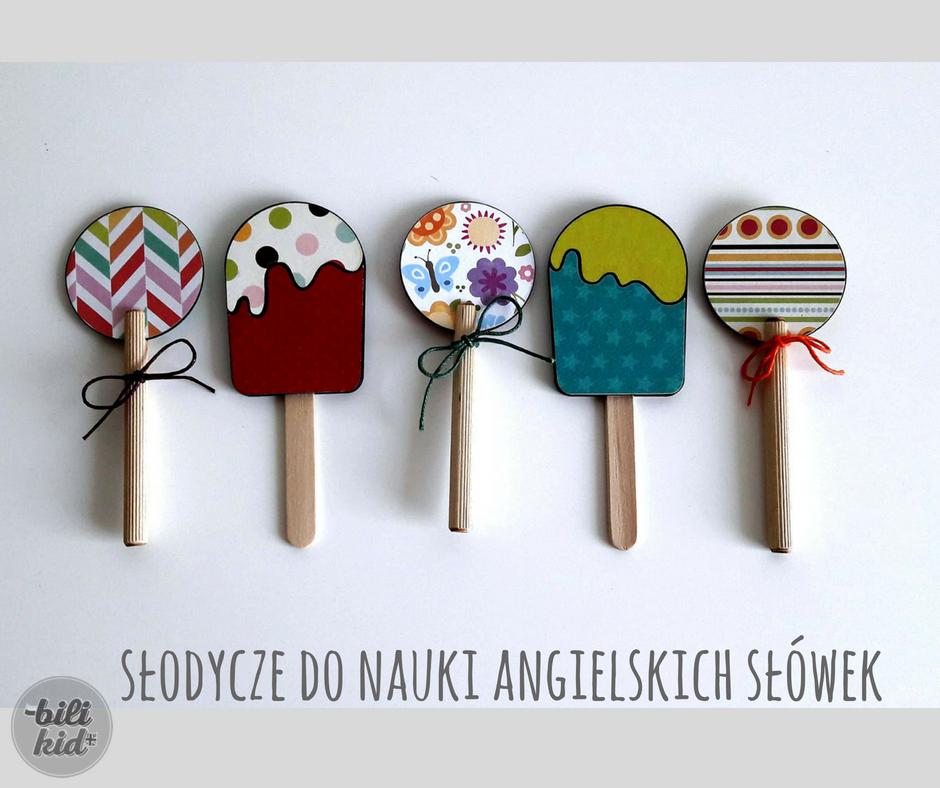 Słodycze dla dzieci, które nie tuczą, a uczą (angielskich słówek oczywiście)